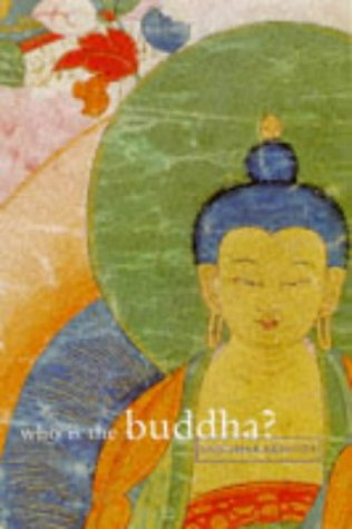 9780904766240: Who is the Buddha?