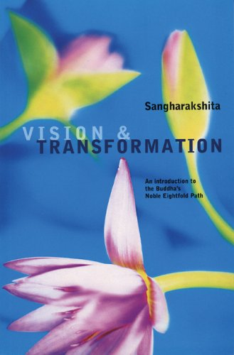 9780904766448: Vision and Transformation: An Introduction to the Buddha's Noble Eightfold Path