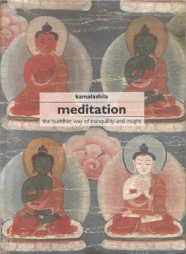 Meditation: The Buddhist Way of Tranquility and Insight: Kamalashila, Kamalashila,