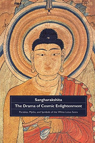 9780904766592: Drama of Cosmic Enlightenment: Parables, Myths, and Symbols of the White Lotus Sutra