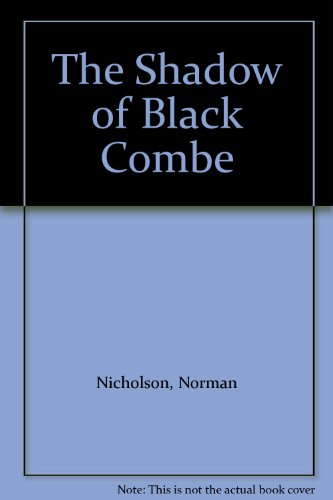 Shadow of Black Combe (9780904790078) by Nicholson, Norman [Cornthwaite]