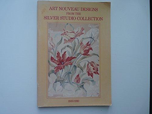 Art Nouveau Designs from the Silver Studio: Turner, Mark; Hoskins,