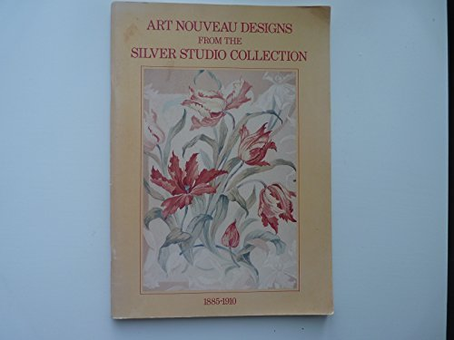 9780904804515: Art Nouveau Designs from the Silver Studio Collection, 1885-1910