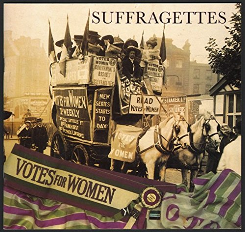 Suffragettes (London Collection)