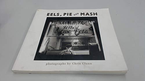 Eels, Pie & Mash Photographs: Clunn, Chris