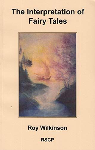 The Interpretation of Fairy Tales: Wilkinson, Roy