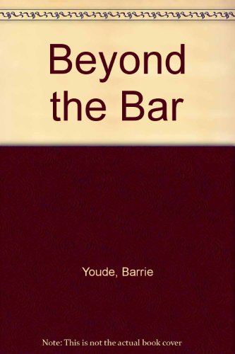 9780904825152: Beyond the Bar