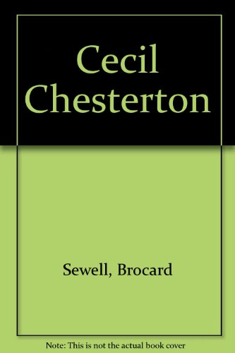 Cecil Chesterton (9780904849158) by Brocard Sewell