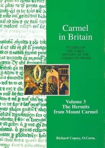 9780904849233: Carmel in Britain: v. 3: The Hermits from Mount Carmel