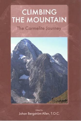 9780904849363: Climbing the Mountain: The Carmelite Journey