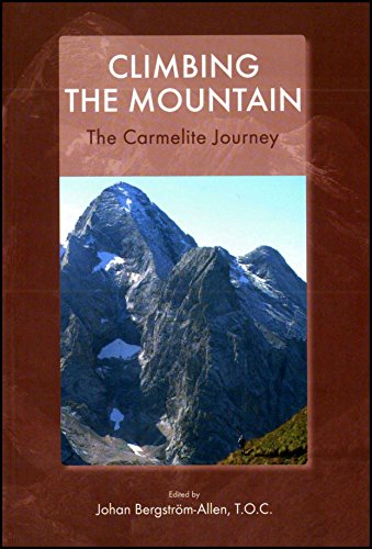 9780904849455: Climbing the Mountain: The Carmelite Journey