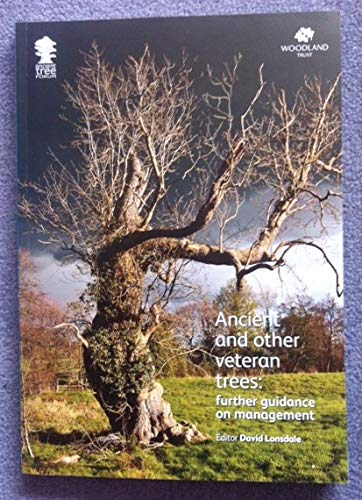 9780904853094: Ancient and Other Veteran Trees: Further Guidance on Management