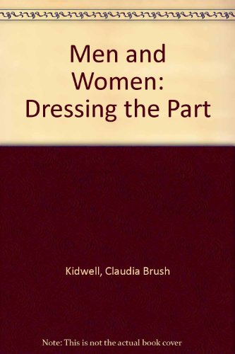 9780904866704: Men and Women: Dressing the Part