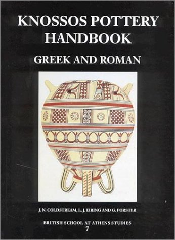 9780904887389: Knossos Pottery Handbook: Greek and Roman (British School at Athens Studies)