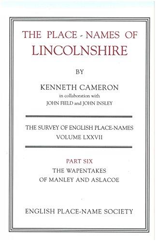 The Place-Names of Lincolnshire: Pt. 6 (Survey
