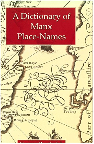 9780904889710: A Dictionary of Manx Place-Names (English Place-Name Society popular series)