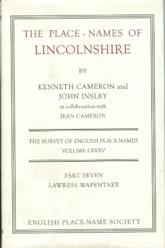 The Place-Names of Lincolnshire: Part 7 (County