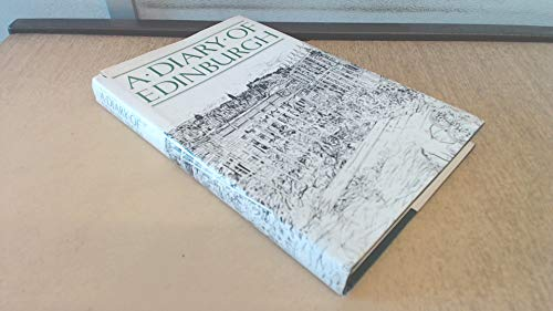 A Diary Of Edinburgh (HARDBACK FIRST EDITION PRESENTATION COPY TO SIR CHARLES FORTE FROM THE ILLU...