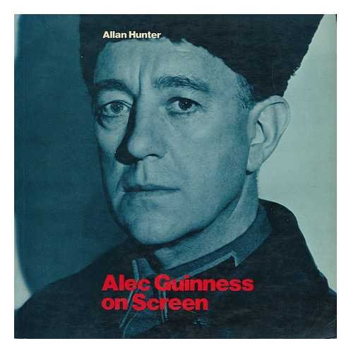 9780904919585: Alec Guinness on Screen
