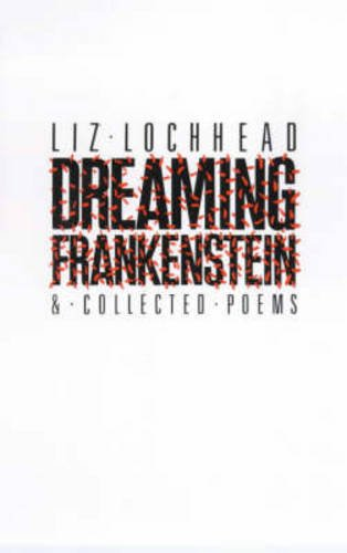 9780904919806: Dreaming Frankenstein and Collected Poems