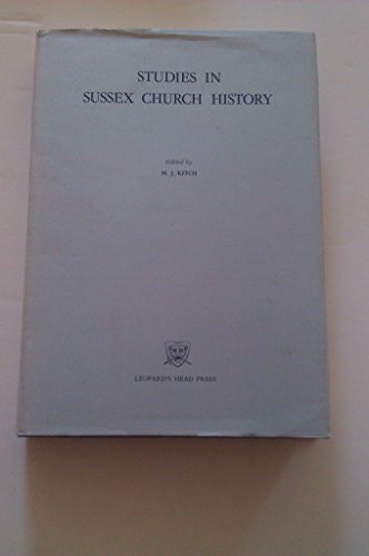Studies in Sussex Church History: M. J. Kitch