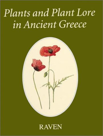 9780904920406: Plants and Plant Lore in Ancient Greece
