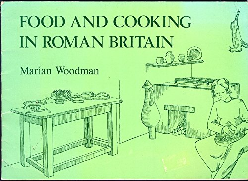 9780904925067: Food and Cooking in Roman Britain