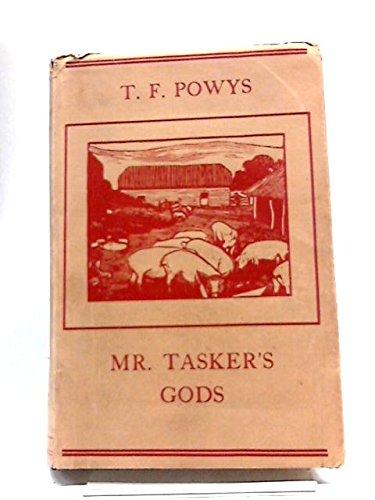 MR. TASKER'S GODS. (0904929043) by T.F. POWYS