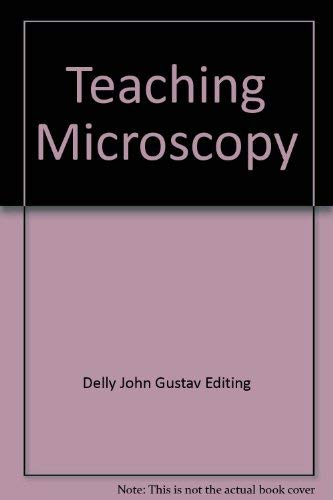 9780904962055: Teaching Microscopy