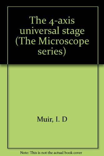 9780904962086: The 4-axis universal stage (The Microscope series)
