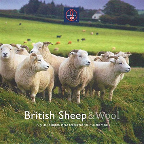9780904969108: British Sheep & Wool: A Guide to British Sheep Breeds and Their Unique Wool