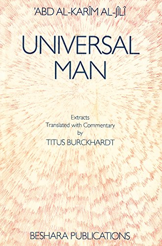 UNIVERSAL MAN : Extracts: al-Jili, Abd-al-Karim
