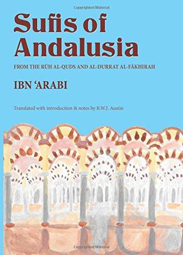 9780904975130: The Sufis of Andalusia: The Ruh al-quds and al-Durrat al-Fakhirah