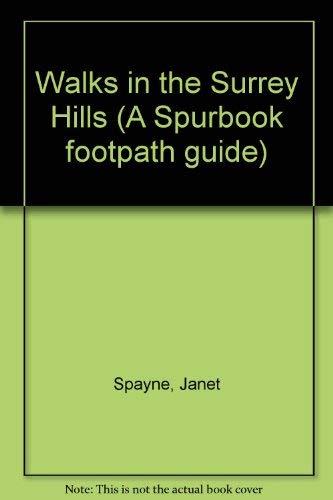 9780904978360: Walks in the Surrey Hills (A Spurbook footpath guide)