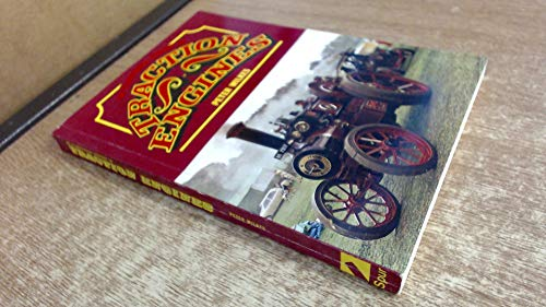 An Illustrated History of Traction Engines