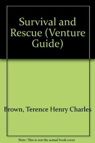 9780904978599: Survival and Rescue (Venture Guide)