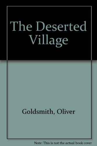 a comparison of goldsmiths the deserted village and crabbes the village