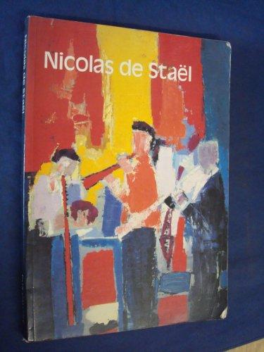 Nicolas de Stael: Paris, Galeries nationales du Grand Palais, 22 May-24 August 1981, London, The ...