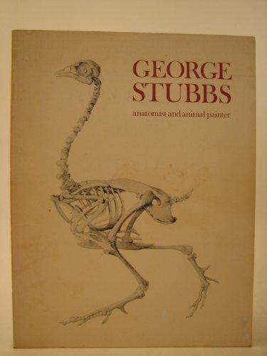 9780905005508: George Stubbs, anatomist and animal painter