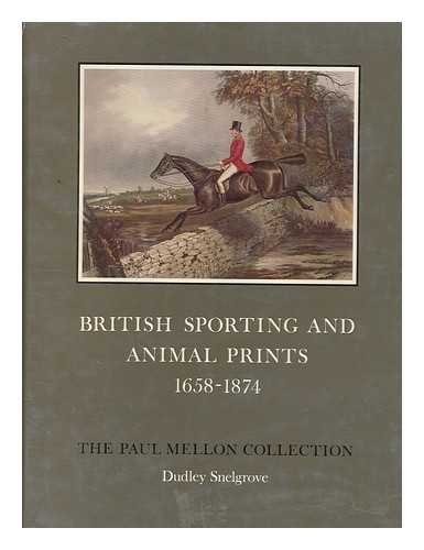 British Sporting and Animal Prints, 1658-1874.