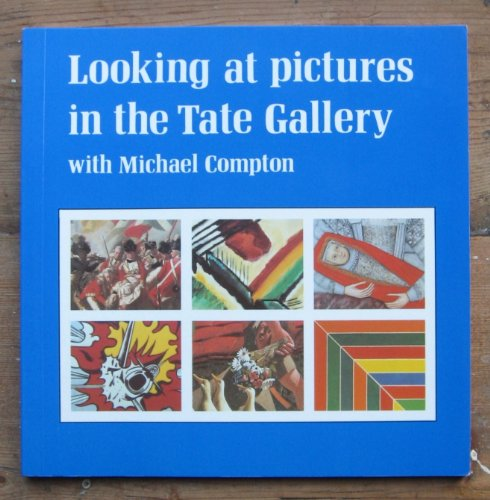 9780905005614: Looking at Pictures in the Tate Gallery