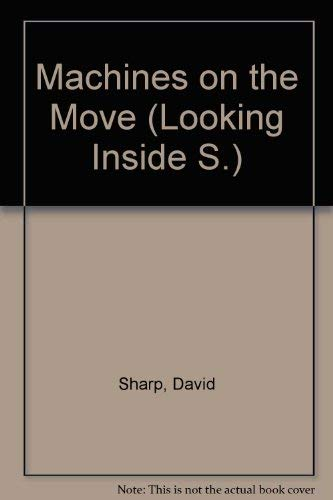 9780905015033: Machines on the Move (Looking Inside)