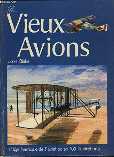 Early Airplanes (Ramillies) (9780905015064) by John Blake