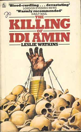 9780905018539: Killing of Idi Amin