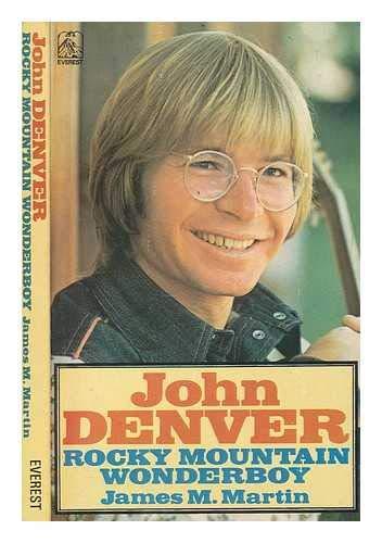 9780905018560: John Denver: Rocky Mountain Wonderboy