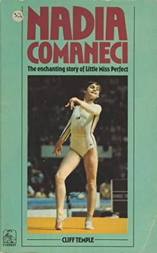9780905018782: Nadia Comaneci: The Enchanting Story of Little Miss Perfect