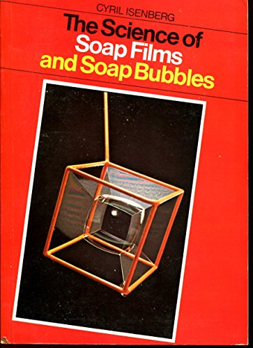 9780905028026: The science of soap films and soap bubbles