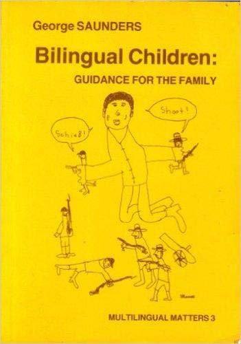 9780905028118: Bilingual Children: Guidance for the Family (Multilingual Matters)