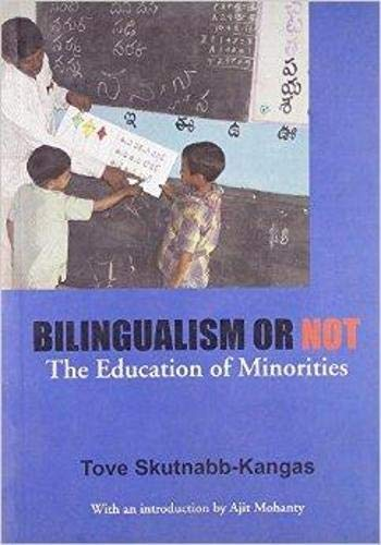 9780905028187: Bilingualism or Not: The Education of Minorities (Multilingual Matters)