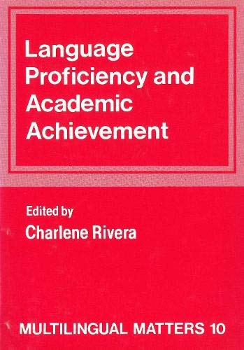 Language Proficiency and Academic Achievement: Rivera, Charlene (ed.)